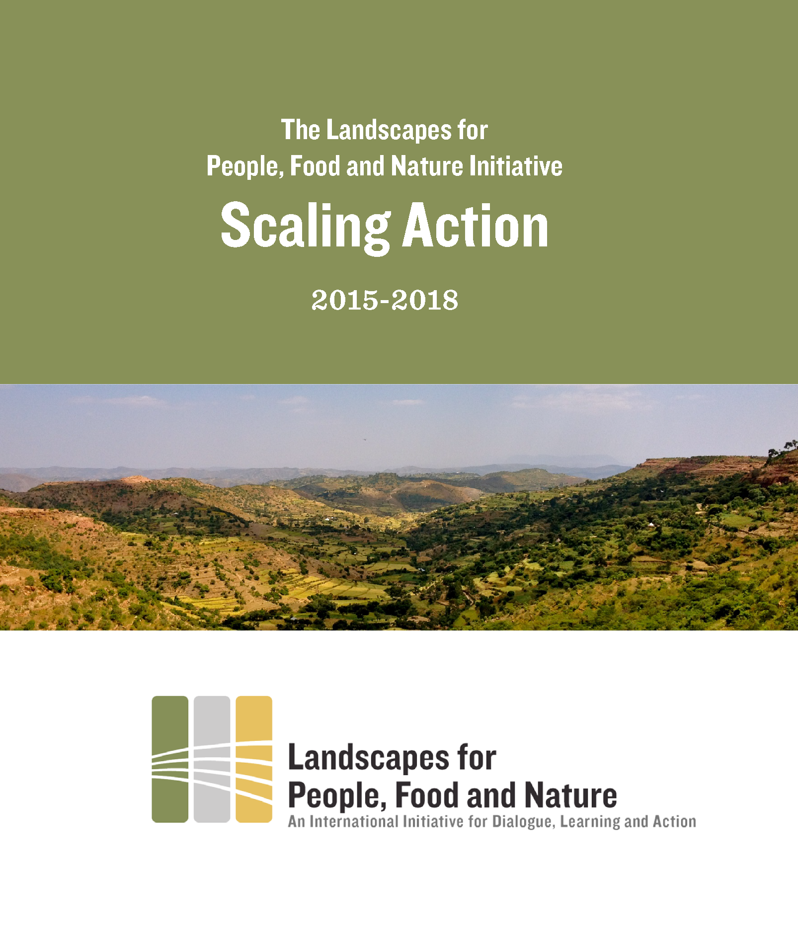 The Landscapes for People, Food and Nature Initiative Scaling Action 2015-2018